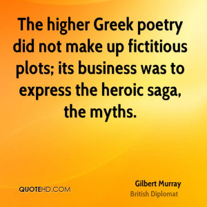 Gilbert Murray Poetry Quotes