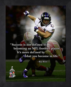 XLVII Pro Quote - Success is not defined by becoming an NFL football ...