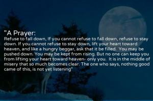 Clarissa Pinkola Estes.. A Prayer: Refuse to Fall Down...