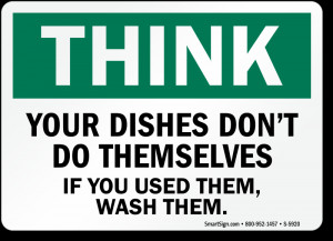 Quotes about washing dishes quotesgram - Clean up after yourself bathroom signs ...