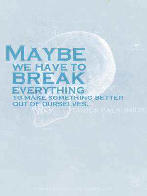 Invisible Quotes Tumblr #chuck palahniuk quotes