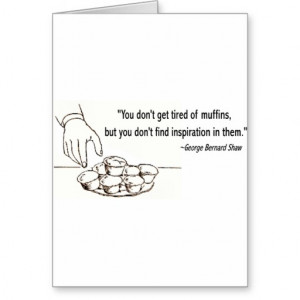 george_bernard_shaw_muffin_quote_cards ...