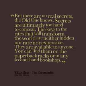 ... -are-no-real-secrets-the-old-one-knows-secrets-are_380x280_width.png