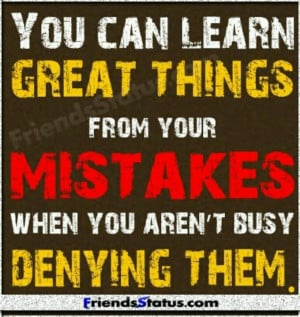 We can Learn so much from our Mistakes