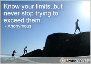 Motivational Quote - Know your limits…but never stop trying to ...