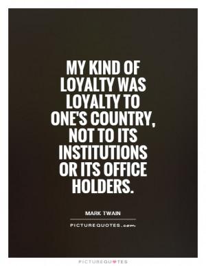 Loyalty Quotes Country Quotes Patriotic Quotes Patriotism Quotes Mark ...
