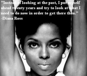 Diana Ross quote: www.gemspringwater.com