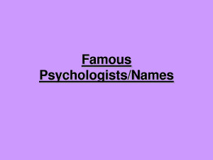 Famous Psychologists Names by MikeJenny