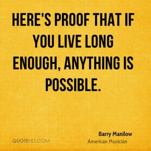 Barry Manilow Quotes