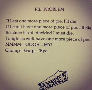 Shel Silverstein or my life in a nutshellPies Problems, My Life, Shel ...