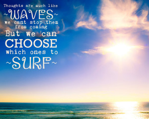Surf Quotes http://www.etsy.com/listing/105685388/inspirational-quote ...