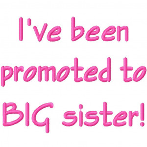 New Big Sister Quotes...