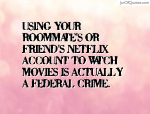 friend 39 s Netflix account to watch movies is actually a federal ...