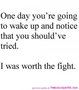 was-worth-the-fight-quote-pic-break-up-quotes-pictures-sayings.jpg