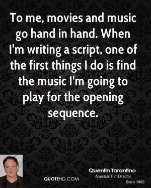 quentin-tarantino-quentin-tarantino-to-me-movies-and-music-go-hand-in ...