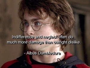 Harry potter quotes and sayings indifference neglect deep