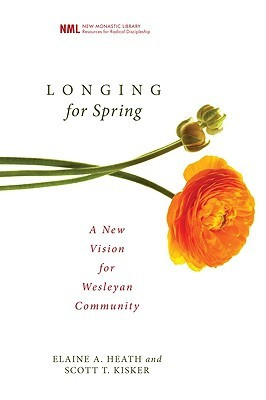 """Start by marking """"Longing for Spring: A New Vision for Wesleyan ..."""