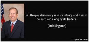 In Ethiopia, democracy is in its infancy and it must be nurtured along ...