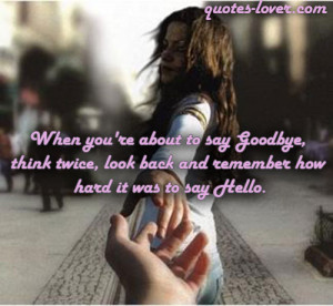 Picture Quotes about Goodbye - Quotes Lover