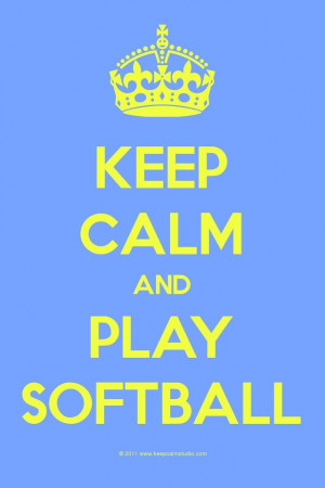 ... Quotes, Softballl 3, Softball Players, Stay Calm, Sports, The Games