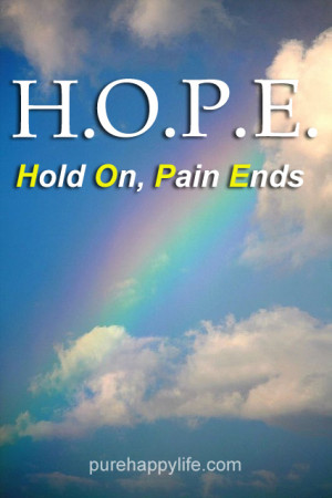 HOPE – Hold On, Pain Ends