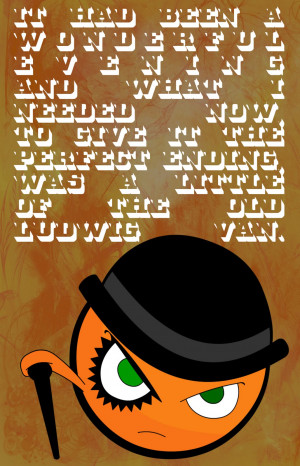 Clockwork Orange Quotes Clockwork orange