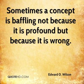 Edward O. Wilson Top Quotes