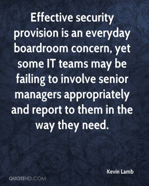 Effective security provision is an everyday boardroom concern, yet ...