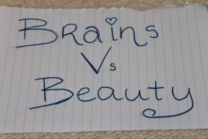 Tag    Brains Vs Beauty