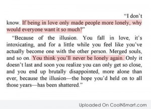 """Loneliness Quote: """"I don't know. If being in love..."""
