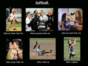 The truth about softball players..
