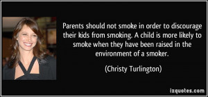 should not smoke in order to discourage their kids from smoking ...