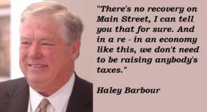 Haley barbour famous quotes 3