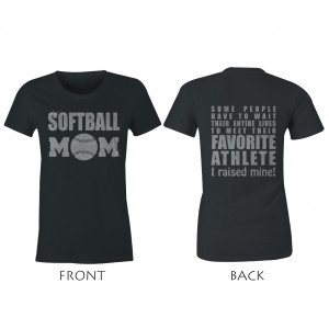 Softball Mom Favorite Athlete I Raised Mine Glitter Ladies Tee Shirt