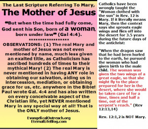 The real mother of Jesus blessed Mary is NOT as the Catholic church ...