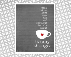 Poster - Tea and Happy Things - Friendship Gift - Tea Lover - Gray ...