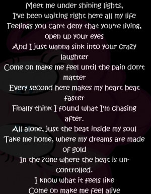 Make me feel alive life quotes quotes quote life quote song lyrics ...