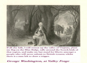 ... Scots | Photo Gallery | Photo Gallery | GW at Valley Forge w quote