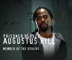 Harold Perrineau-Augustus Hill-he was the narrator at the beginning ...