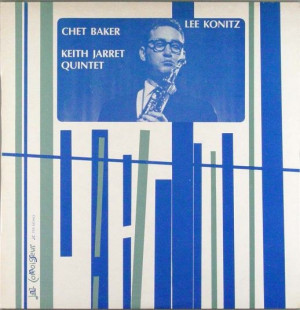 Lee Konitz - Chet Baker - Keith Jarrett Quintet (Jazz Connoisseur ...