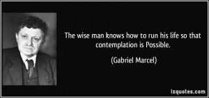 More Gabriel Marcel Quotes