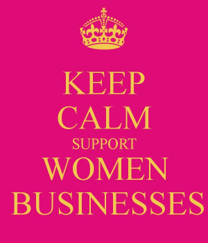 KEEP CALM SUPPORT WOMEN BUSINESSES