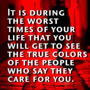 ... -worst-times-of-life-peoples-true-colors-quotes-sayings-pictures.png