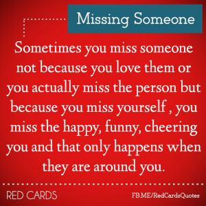 Missing Someone Quotes Missing Someone