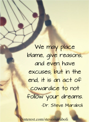We may place blame, give reasons, and even have excuses; but in the ...
