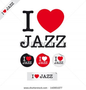 love jazz, font type with signs, stickers and tags. Ideal for print ...