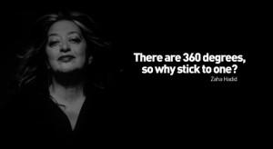 Zaha Hadid's Quote