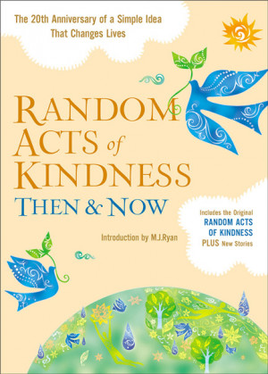 Book Giveaway – Random Acts of Kindness: Then and Now
