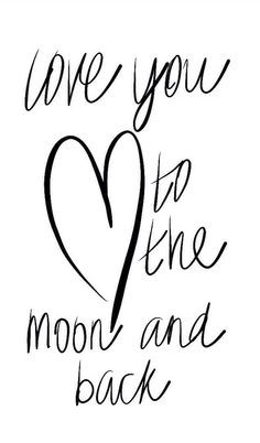 love you to the moon and back words quote sayings Quot Kid