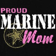 proud marine mom more marines sisters brother marines marines mom